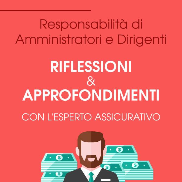 Assicurare la responsabilità di Amministratori e Dirigenti – Polizza D&O